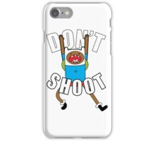 DON'T SHOOT by Tai's Tees iPhone Case/Skin