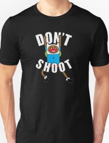 DON'T SHOOT by Tai's Tees Unisex T-Shirt