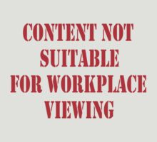 CONTENT NOT SUITABLE FOR WORKPLACE VIEWING by Barbara Sparhawk