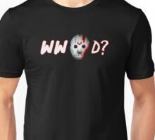 what would jason do?... Unisex T-Shirt