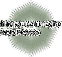 Everything you can imagine real quote by tjguf484