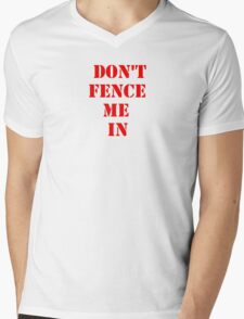 DON'T FENCE ME IN Mens V-Neck T-Shirt