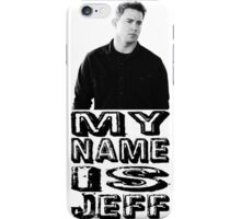 My name is Jeff iPhone Case/Skin