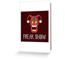 Freaks Greeting Card