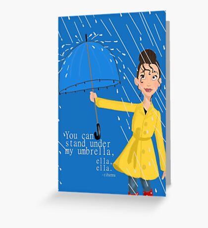Stand Under my Umbrella Greeting Card