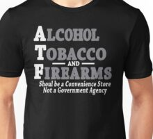 Alcohol Tobacco and Firearms Funny Geek Nerd Unisex T-Shirt