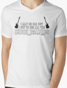 I May Be Old But I Got To See All The Cool Bands Funny Geek Nerd Mens V-Neck T-Shirt