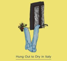 Hung Out to Dry in ITALY * Kids Tee