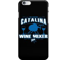 THE FUCKING CATALINA WINE MIXER POW FUNNY GEEK NERD iPhone Case/Skin