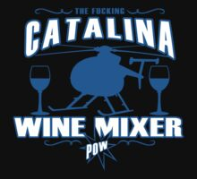 THE FUCKING CATALINA WINE MIXER POW FUNNY GEEK NERD by norowelang