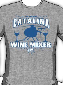 THE FUCKING CATALINA WINE MIXER POW FUNNY GEEK NERD T-Shirt