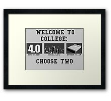 COLLEGE ADVICE  Framed Print