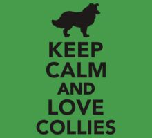 Keep calm and love Collies One Piece - Short Sleeve
