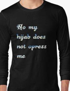 Hijab opression (not) T-Shirt