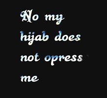 Hijab opression (not) Long Sleeve T-Shirt