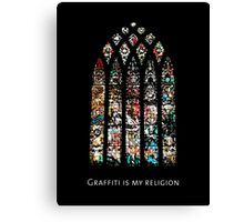 graffiti is my religion Canvas Print