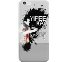 Movie Quote with-a-gun 2 DIE HARD iPhone Case/Skin