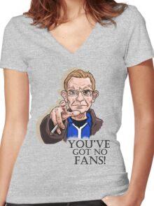 Wealdstone Raider - You've Got No Fans Women's Fitted V-Neck T-Shirt