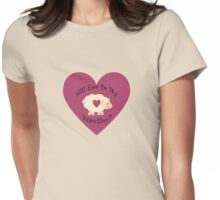Will Ewe be my Valentine? Womens Fitted T-Shirt