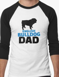 English Bulldog Dad Men's Baseball ¾ T-Shirt