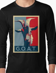 G.O.A.T. - GOAT - Greatest of all time Long Sleeve T-Shirt