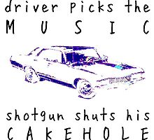 Driver picks the music, shotgun shuts his cakehole - Supernatural by lotifer