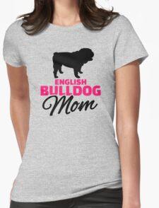 English Bulldog Mom Womens Fitted T-Shirt