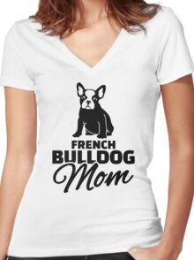 French Bulldog Mom Women's Fitted V-Neck T-Shirt