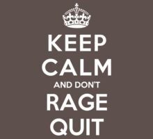 Keep Calm and Don't Rage Quit Kids Clothes