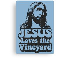 JESUS Loves the Vineyard Canvas Print
