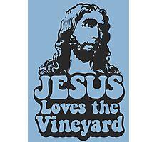 JESUS Loves the Vineyard Photographic Print