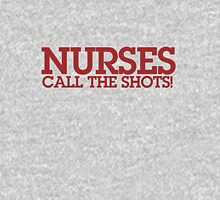 Nurses call the shots Womens Fitted T-Shirt
