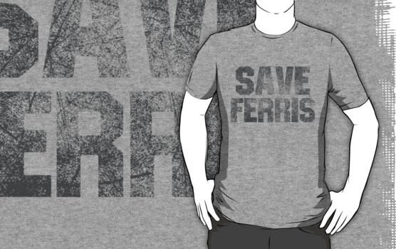 SAVE FERRIS by s2ray