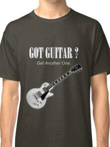 Got Guitar Classic T-Shirt