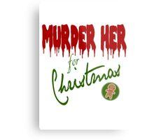 Murder Her For Christmas Metal Print