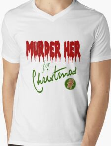 Murder Her For Christmas Mens V-Neck T-Shirt