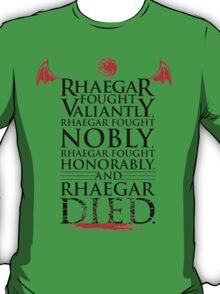 Valiantly, Nobly, Honorably. (White Tee) T-Shirt