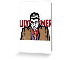 Lilyhammer - Steven Van Zandt Greeting Card