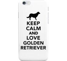 Keep calm and love Golden Retriever iPhone Case/Skin