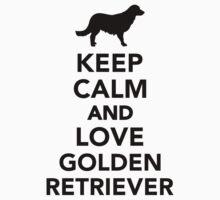 Keep calm and love Golden Retriever by Designzz