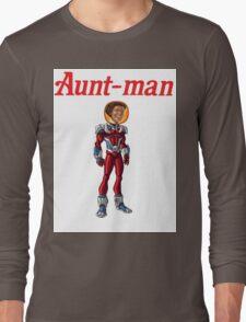 Aunt-Man Long Sleeve T-Shirt