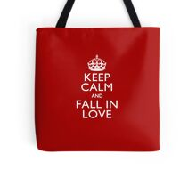 Keep Calm And Fall in Love Tote Bag