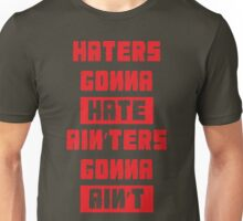 HATERS GONNA HATE, AIN'TERS GONNA AIN'T (Stylized, Olive/Red) Unisex T-Shirt