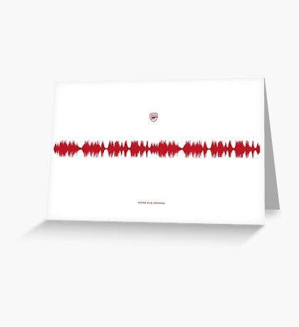 Fan Chants - Good Old Arsenal Greeting Card