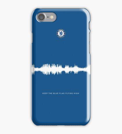 Fan Chants - Keep the blue flag flying high - Chelsea FC iPhone Case/Skin