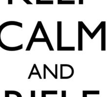 Keep Calm and Rifle On Sticker