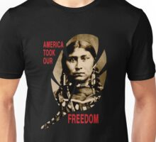 AMERICA TOOK OUR FREEDOM Unisex T-Shirt