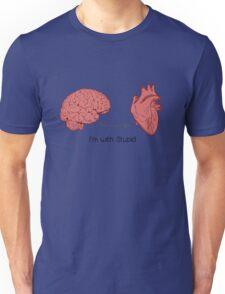 I'm with stupid print Unisex T-Shirt