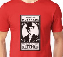 Colonel Mustard's Fancy Ketchup Unisex T-Shirt