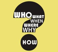 Who, What, When, Where, Why, and How? Kids Clothes